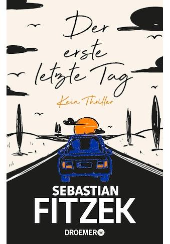 Buch »Der erste letzte Tag / Sebastian Fitzek« kaufen
