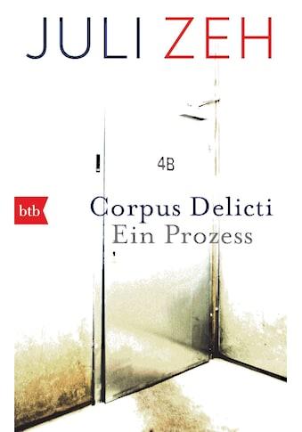 Buch »Corpus Delicti / Juli Zeh« kaufen