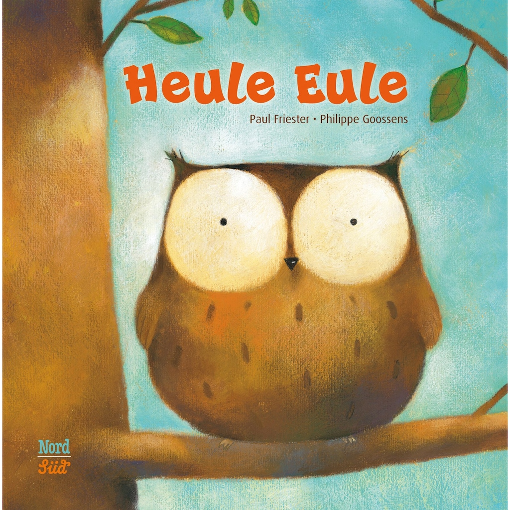 Buch »Heule Eule / Paul Friester, Philippe Goossens«