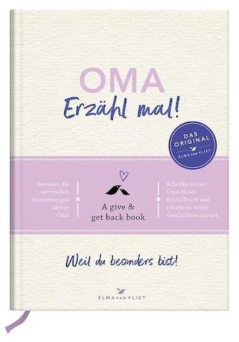 Buch »Oma, erzähl mal!   Elma van Vliet / Elma van Vliet, Ilka Heinemann, Matthias... kaufen