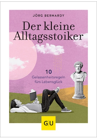 Buch »Der kleine Alltagsstoiker / Dr. Jörg Bernardy« kaufen