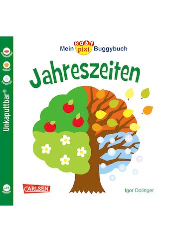 Buch »Baby Pixi (unkaputtbar) 45: Mein Baby-Pixi Buggybuch: Jahreszeiten / Igor... kaufen