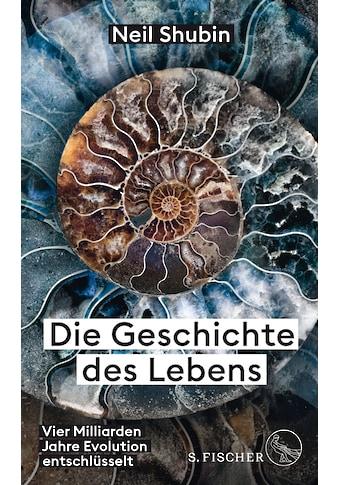 Buch »Die Geschichte des Lebens / Neil Shubin, Sebastian Vogel« kaufen