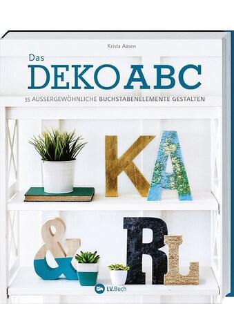 Buch Das Deko - ABC / LV Buch; Krista Aasen kaufen
