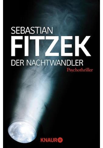 Buch »Der Nachtwandler / Sebastian Fitzek« kaufen