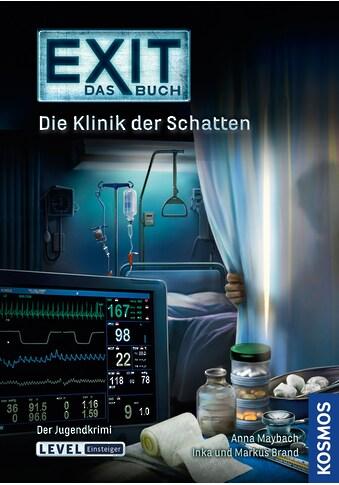Buch »EXIT - Das Buch: Die Klinik der Schatten / Inka Brand, Markus Brand, Anna... kaufen