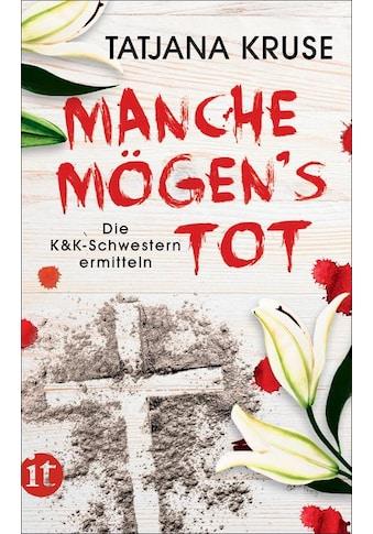 Buch »Manche mögen's tot / Tatjana Kruse« kaufen