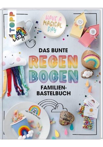Buch »Das bunte Regenbogen Familien-Bastelbuch / Susanne Wicke, Lena Seyther, Johanna... kaufen