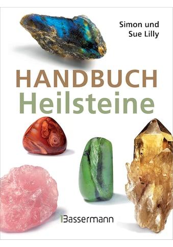 Buch »Handbuch Heilsteine / Simon und Sue Lilly« kaufen