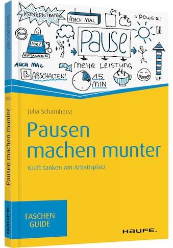 Buch »Pausen machen munter / Julia Scharnhorst« kaufen