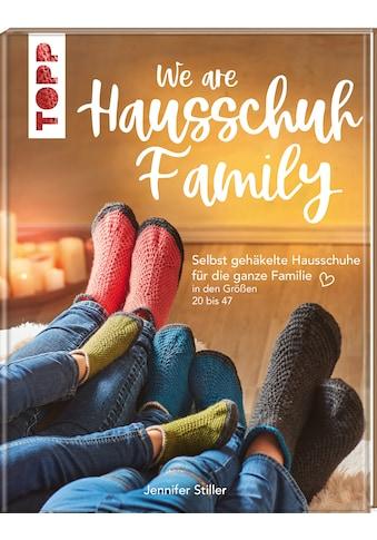 Buch »We are HAUSSCHUH-Family / Jennifer Stiller« kaufen