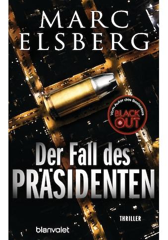 Buch »Der Fall des Präsidenten / Marc Elsberg« kaufen