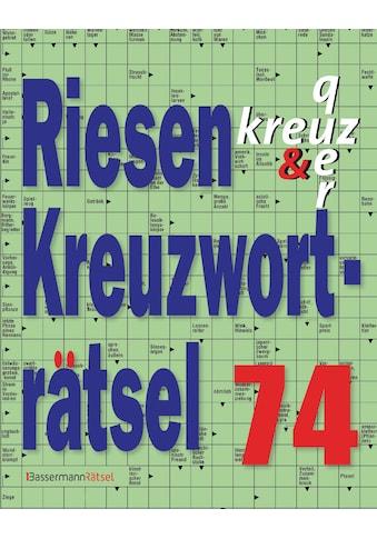 Buch »Riesen-Kreuzworträtsel 74 (5 Exemplare à 2,99 EUR) / Eberhard Krüger« kaufen