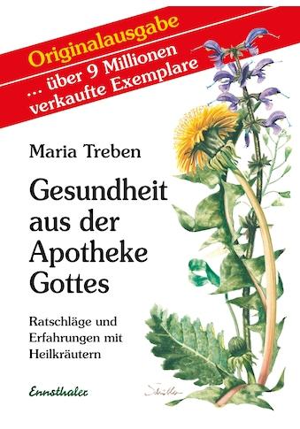 Buch »Gesundheit aus der Apotheke Gottes / Maria Treben« kaufen