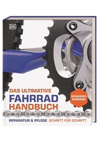 Buch »Das ultimative Fahrrad-Handbuch / Claire Beaumont, Ben Spurrier« kaufen