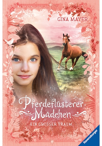 Buch »Pferdeflüsterer-Mädchen, Band 2: Ein großer Traum / Gina Mayer, Florentine... kaufen