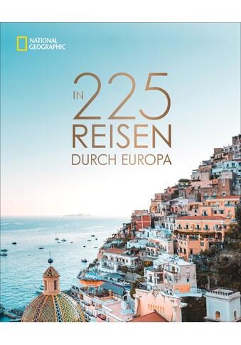 Buch »In 225 Reisen durch Europa / DIVERSE« kaufen