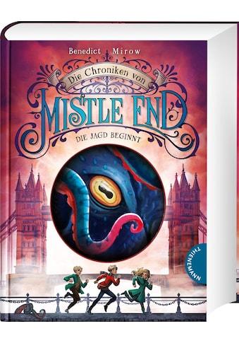 Buch »Die Chroniken von Mistle End 2: Die Jagd beginnt / Benedict Mirow, Maximilian... kaufen