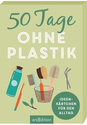 Buch »50 Tage ohne Plastik. Ideenkärtchen für den Alltag / Alexandra Löhr« kaufen