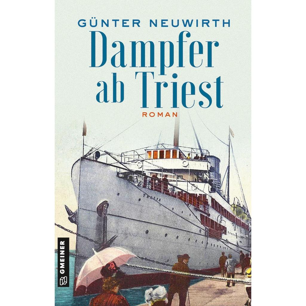 Buch »Dampfer ab Triest / Günter Neuwirth«