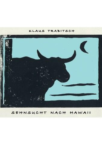 Musik-CD »Sehnsucht nach Hawaii / Trabitsch,Klaus« kaufen