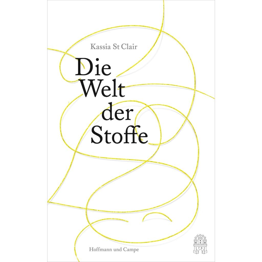 Buch »Die Welt der Stoffe / Kassia St Clair, Marion Hertle«