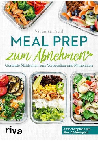 Buch »Meal Prep zum Abnehmen / Veronika Pichl« kaufen
