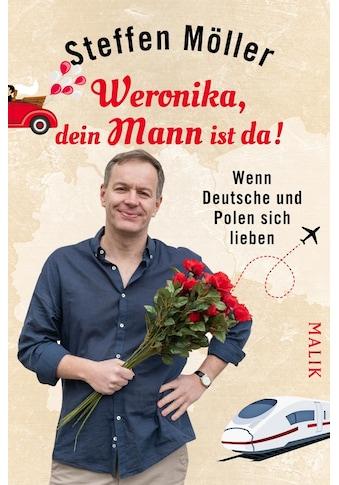 Buch »Weronika, dein Mann ist da! / Steffen Möller« kaufen