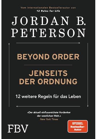 Buch »Beyond Order - Jenseits der Ordnung / Jordan B. Peterson, Astrid Gravert,... kaufen