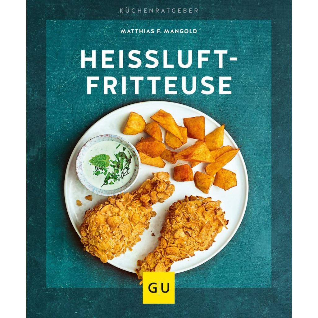 Buch »Heißluft-Fritteuse / Matthias F. Mangold«