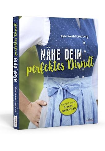 Buch »Nähe Dein perfektes Dirndl / Ayse Westdickenberg« kaufen