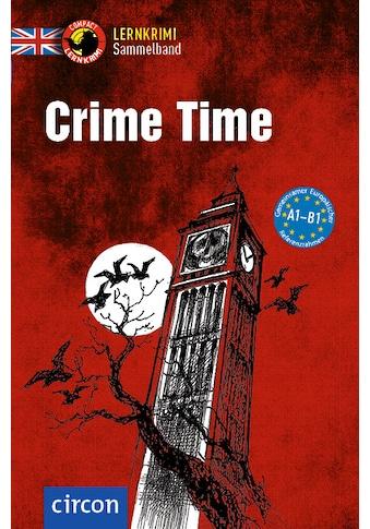 Buch »Crime Time / Caroline Simpson, Michael Bacon, Alison Romer, Tracy Bowens« kaufen