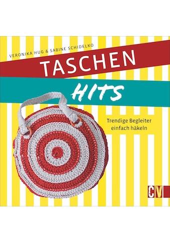 Buch »Taschen-Hits / Sabine Schidelko, Veronika Hug« kaufen