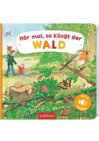 Buch »Hör mal, so klingt der Wald / Martina Kohl, Lea-Marie Erl« kaufen