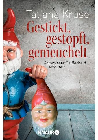 Buch »Gestickt, gestopft, gemeuchelt / Tatjana Kruse« kaufen