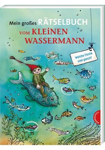 Buch »Mein großes Rätselbuch vom kleinen Wassermann / Otfried Preußler, Mathias Weber,... kaufen