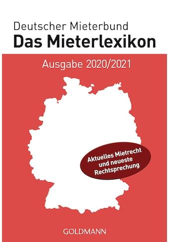 Buch »Das Mieterlexikon - Ausgabe 2020/2021 / Deutscher Mieterbund Verlag GmbH« kaufen