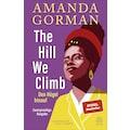 Buch »The Hill We Climb - Den Hügel hinauf: Zweisprachige Ausgabe / Amanda Gorman, Kübra Gümüsay, Hadija Haruna-Oelker, Uda Strätling«