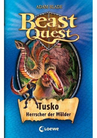Buch »Beast Quest 17 - Tusko, Herrscher der Wälder / Adam Blade, Elke Karl« kaufen