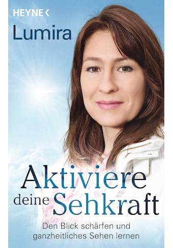 Buch »Aktiviere deine Sehkraft / Lumira« kaufen