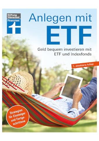 Buch »Anlegen mit ETF / Brigitte Wallstabe-Watermann, Antonie Klotz, Dr. Gisela Baur,... kaufen