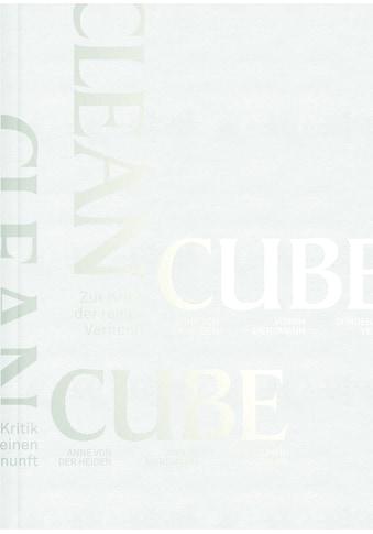 Buch »CLEAN CUBE / Anne von der Heiden, Jasmin Mersmann« kaufen