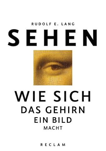 Buch »Sehen / Rudolf E. Lang« kaufen