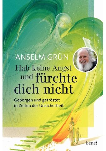 Buch »Hab keine Angst und fürchte dich nicht / Anselm Grün, Eberhard Münch« kaufen