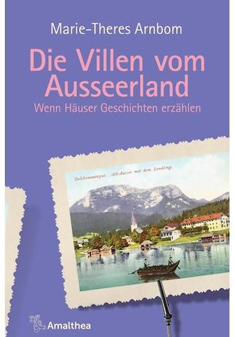 Buch »Die Villen vom Ausseerland / Marie-Theres Arnbom« kaufen