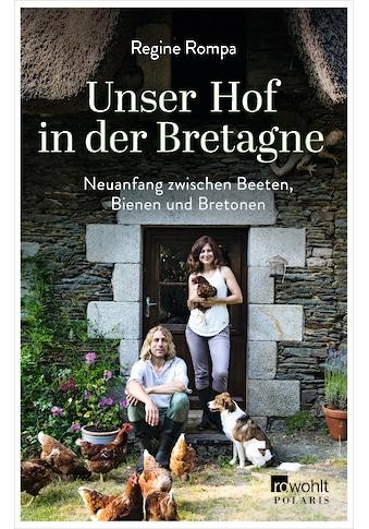 Buch »Unser Hof in der Bretagne / Regine Rompa« kaufen