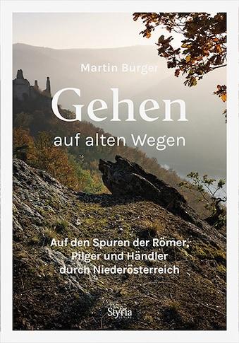 Buch »Gehen auf alten Wegen / Martin Burger« kaufen