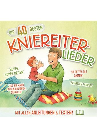 Musik-CD »40 Besten Kniereiterlieder / Blume,K./König,C.« kaufen