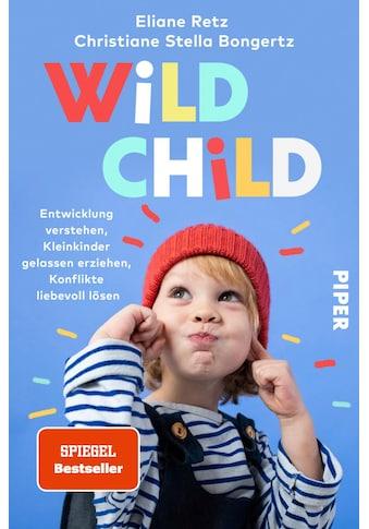 Buch »Wild Child / Eliane Retz, Christiane Stella Bongertz« kaufen