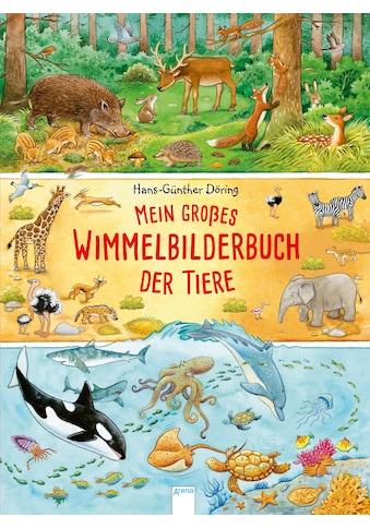 Buch »Mein großes Wimmelbilderbuch der Tiere / Hans-Günther Döring, Hans-Günther Döring« kaufen